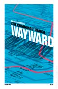 Wayward (2014 Image) 1THIRDEYE