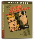 Wally Wood Classics: Torrid Romances HC (2015 Vanguard) 1B-1ST