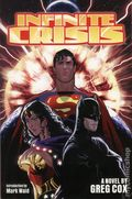 Infinite Crisis SC (2006 An Ace Books Novel) 1-1ST