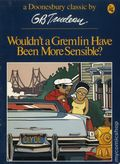 Wouldn't a Gremlin Have Been More Sensible? TPB (1975 An Owl Book) A Doonesbury Classic 1-REP