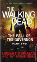 Walking Dead The Fall of the Governor PB (2014 Novel) 2-1ST