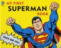 DC Comics My First Superman Book HC (2015 Downtown Bookworks) Board Book 1-1ST