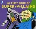 DC Comics My First Book of Super Villains HC (2015 Downtown Bookworks) Board Book 1-1ST