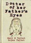 Dotter of Her Father's Eyes HC (2012 Dark Horse) 1-REP