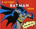 DC Comics My First Batman Book HC (2015 Downtown Bookworks) Board Book 1-1ST