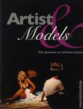 Artist and Models: The Glamour Art of Kent Steine SC (2014 Binary) 1-1ST