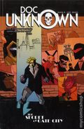 Doc Unknown The Secret of Gate City GN (2013 Believe In Comics) 1-1ST