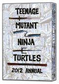 Teenage Mutant Ninja Turtles 2012 Annual HC (2014 IDW) Deluxe Edition 1X-1ST