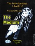 Fully Illustrated Libretto of Gian Carlo Menotti's The Medium TPB (2011) 1-1ST