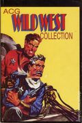 ACG Wild West Collection TPB (2002 Charlton Media Group) 1-1ST
