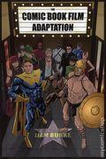 Comic Book Film Adaptation HC (2015 UPoM) 1-1ST