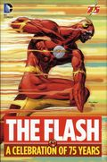 Flash A Celebration of 75 Years HC (2014 DC) 1-1ST