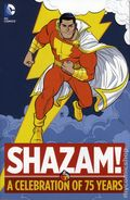 SHAZAM A Celebration of 75 Years HC (2015 DC) 1-1ST