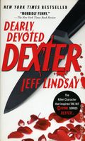 Dearly Devoted Dexter PB (2010 Vintage Books Novel) 1-REP