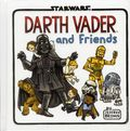 Star Wars Darth Vader and Friends HC (2015 Chronicle Books) 1-1ST