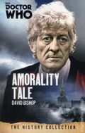 Doctor Who Amorality Tale SC (2015 BBC Novel) The History Collection 1-1ST