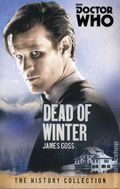 Doctor Who Dead of Winter SC (2015 BBC Novel) The History Collection 1-1ST