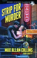 Dover Mystery Classics: Strip for Murder SC (2015 Dover) By Max Allan Collins 1-1ST
