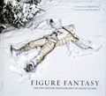 Figure Fantasy: The Pop Culture Photography of Daniel Picard HC (2015) 1-1ST