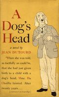 A Dog's Head HC (1951 Simon and Schuster Novel) By Jean Dutourd 1-1ST