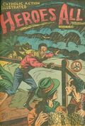 Heroes All - Catholic Action Illustrated (1943-1948 H.A. Company) Vol. 6 #3