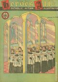 Heroes All - Catholic Action Illustrated (1943-1948 H.A. Company) Vol. 6 #4