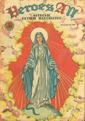 Heroes All - Catholic Action Illustrated (1943-1948 H.A. Company) Vol. 5 #21