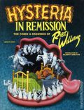 Hysteria in Remission TPB (2002 Fantagraphics) The Comix and Drawings of Robt. Williams 1-1ST