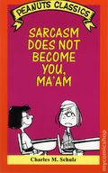 Sarcasm Does Not Become You, Ma'am TPB (1995 Owl Books) Peanuts Classics 1-1ST