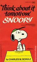 Think About It Tomorrow, Snoopy PB (1980 Fawcett Crest) 1-1ST