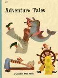Adventure Tales A Golden Star Book (1967) Golden Star Library 6077