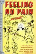 Feeling No Pain PB (1957 PermaBooks) 1-1ST