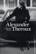 Alexander Theroux: Collected Poems HC (2015 FB) 1-1ST