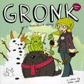 Gronk A Monster Story GN (2015 Action Lab) 2-1ST