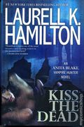 Kiss the Dead HC (2012 An Anita Blake, Vampire Hunter Novel) 1-1ST