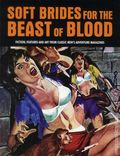 Soft Brides for the Beast of Blood SC (2015 Decide Press) 1-1ST