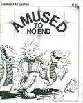 Amused to No End (1986 Jabberwocky Graphix) 1
