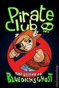 Pirate Club the Legend of Bluedick's Ghost (2009) 1