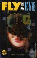 Fly in My Eye TPB (1988 Arcane Comix) 1-1ST