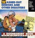Washed Out Bridges and Other Disasters TPB (1994 Andrews McMeel) A Doonesbury Book 1-1ST