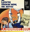 You're Smokin' Now, Mr. Butts TPB (1990 Andrews McMeel) A Doonesbury Book 1-1ST