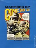 Masters of Comic Book Art SC (1978 Images Graphiques) 1-1ST