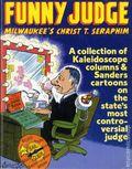 Funny Judge: Milwaukee's Christ T. Seraphim SC (1983 Kitchen Sink) 1-1ST