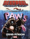 Deadpool Paws HC (2015 A Marvel Universe Novel) 1-1ST