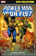 Power Man and Iron Fist Heroes for Hire TPB (2015 Marvel) Epic Collection 1-1ST