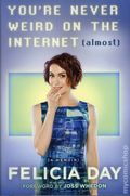 You're Never Weird on the Internet (Almost) HC (2015 Touchstone) By Felicia Day 1-1ST
