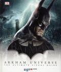 Batman Arkham Universe The Ultimate Visual Guide HC (2015 DK) 1-1ST