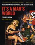 It's a Man's World: Men's Adventure Magazine, The Postwar Pulps HC (2015 Consortium) Expanded Edition 1-1ST