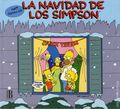 La Navidad de los Simpson HC (1991 Ediciones B) The Simpsons Christmas Spanish Edition 1-1ST