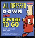 All Dressed Down and Nowhere to Go TPB (2002 Andrews McMeel) A Dilbert Book 1-1ST